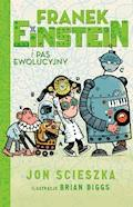 Franek Einstein i pas ewolucyjny - Jon Scieszka - ebook