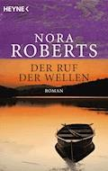 Der Ruf der Wellen - Nora Roberts - E-Book