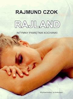 Rajland - Rajmund Czok - ebook