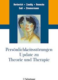 Persönlichkeitsstörungen  Update zu Theorie und Therapie