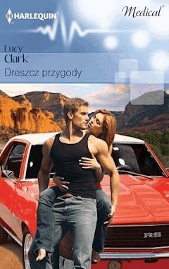 Dreszcz przygody - Lucy Clark - ebook