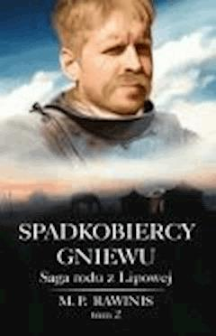Spadkobiercy gniewu - Marian Piotr Rawinis - ebook