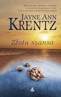 Złota szansa - Jayne Ann Krentz - ebook