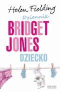 Dziennik Bridget Jones. Dziecko OPR.MK - Helen Fielding - ebook