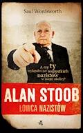 Alan Stoob, łowca nazistów - Saul Wordsworth - ebook