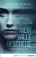 Mein Wille geschehe - Jennifer Benkau - E-Book