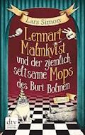 Lennart Malmkvist und der ziemlich seltsame Mops des Buri Bolmen - Lars Simon - E-Book