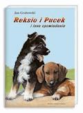 Reksio i Pucek i inne opowiadania - Jan Grabowski - ebook