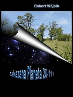 Zakazana planeta 20-111 - Robert Wójcik - ebook