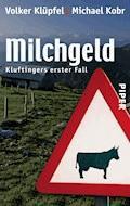 Milchgeld - Volker Klüpfel - E-Book