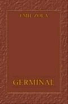 Germinal  - Emil Zola  - ebook