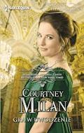 Gra w uwodzenie - Courtney Milan - ebook
