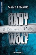 SchattenHaut & SchattenWolf - Nané Lénard - E-Book