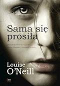 Sama się prosiła - Louise O Neill - ebook