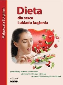 Dieta dla serca i układu krążenia - Małgorzata Borgman - ebook