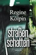Straßenschatten - Regine Kölpin - E-Book