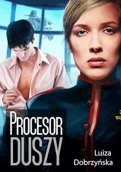 Procesor duszy - Luiza Edyta Dobrzyńska - ebook