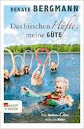 Das bisschen Hüfte, meine Güte - Renate Bergmann - E-Book