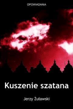 Kuszenie szatana - Jerzy Żuławski - ebook