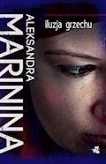 Iluzja grzechu - Aleksandra Marinina - ebook + audiobook