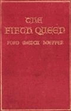 The Fifth Queen - Ford Madox Ford - ebook