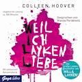 Weil ich Layken liebe - Colleen Hoover - Hörbüch