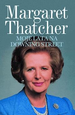 Moje lata na Downing Street - Margaret Thatcher - ebook