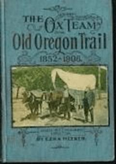 Ox-Team Days on the Oregon Trail - Ezra Meeker, Howard R. Driggs - ebook