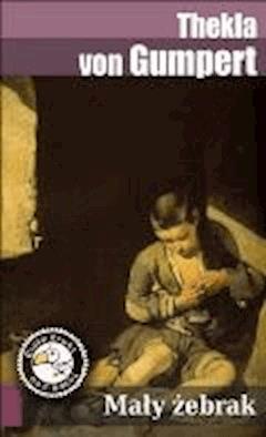 Mały żebrak - Thekla von Gumpert - ebook