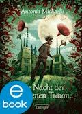 Die Nacht der gefangenen Träume - Antonia Michaelis - E-Book