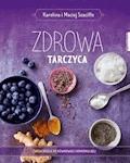 Zdrowa tarczyca - Karolina Szaciłło, Maciej Szaciłło - ebook