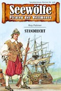 Seewölfe - Piraten der Weltmeere 506 - Roy Palmer - E-Book