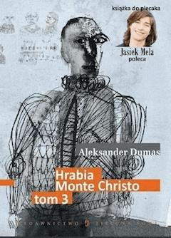 Hrabia Monte Christo. Tom III - Aleksander Dumas - ebook