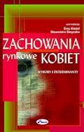 Zachowania rynkowe kobiet - Sławomir Smyczek, Ewa Kieżel - ebook