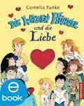 Die Wilden Hühner und die Liebe - Cornelia Funke - E-Book