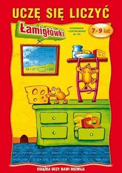 Uczę się liczyć. Łamigłówki. 7-9 lat. Dodawanie i odejmowanie do 100 - Beata Guzowska - ebook
