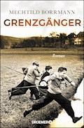 Grenzgänger - Mechtild Borrmann - E-Book