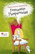 Prinzessin Pumpernickel - Angela Sommer-Bodenburg - E-Book