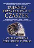 Tajemnica kryształowych czaszek - Chris Morton, Ceri Louise Thomas - ebook