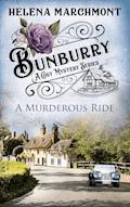 Bunburry - A Murderous Ride - Helena Marchmont - E-Book