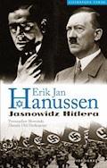 Erik Jan Hanussen. Jasnowidz Hitlera - Przemysław Słowiński, Danuta Uhl-Herkoperec - ebook