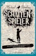 Schattenspieler - Dr. Michael Römling - E-Book