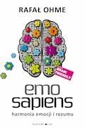 Emo Sapiens. Harmonia emocji i rozumu - Rafał Ohme - ebook