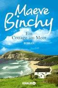 Ein Cottage am Meer - Maeve Binchy - E-Book