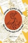 Second Thoughts of an Idle Fellow  - Jerome Klapka Jerome - ebook
