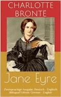 Jane Eyre (Zweisprachige Ausgabe: Deutsch - Englisch / Bilingual Edition: German - English) - Charlotte Brontë - E-Book