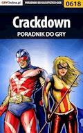 "Crackdown - poradnik do gry - Artur ""Metatron"" Falkowski, Marzena ""Louvette"" Falkowska - ebook"