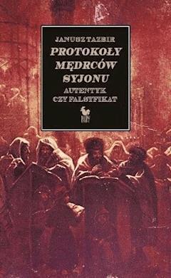 Protokoły mędrców Syjonu - Janusz Tazbir - ebook