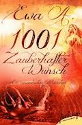 1001 zauberhafter Wunsch - Ewa A. - E-Book