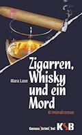 Zigarren, Whisky und ein Mord - Mara Laue - E-Book